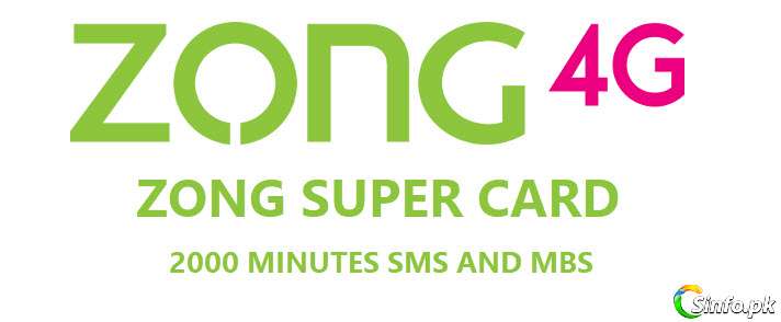 Zong Super Card 2020 Monthly 2500 Minutes Sms And Mbs